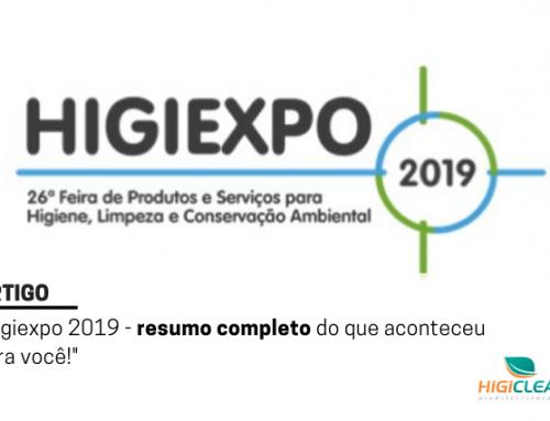 Limpeza Profissional – Higiexpo 2019: Resumo para você