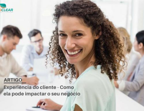Experiência do cliente – Como ela pode impactar o seu negócio?