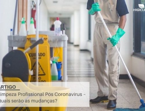 Novos Procedimentos de Limpeza Profissional – Pós Coronavírus