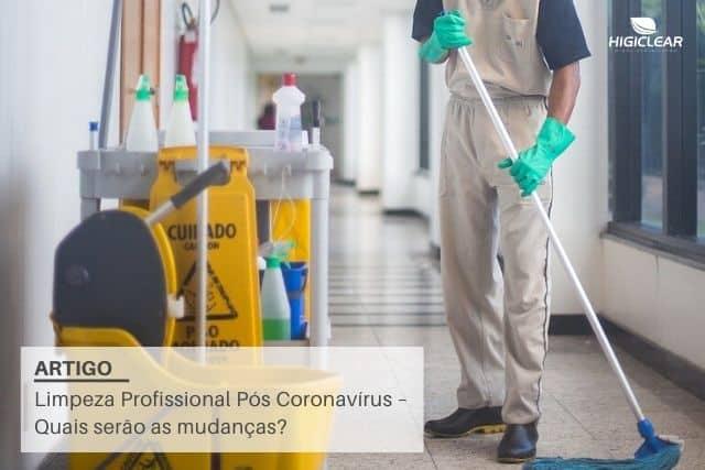 Limpeza profissional pós Coronavirus