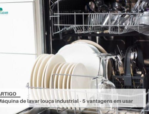 Máquina de lavar louça industrial – 5 vantagens em usar