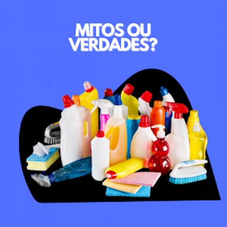 mitos ou verdades na limpeza